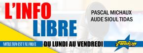 L'INFO LIBRE LE JOURNAL DE FUSION
