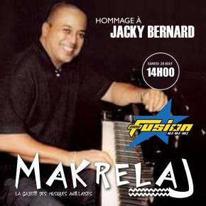 Hommage à Jacky Bernard édition spécial Makrelaj